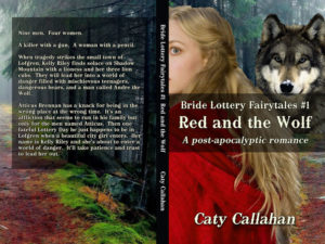 Bride Lottery Fairytales 1 Red and the Wolf by Caty Callahan | Sweet romances with a fairytale twist