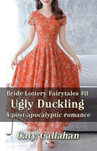 Bride Lottery Fairytales 11 Ugly Duckling by Caty Callahan | Sweet romances with a fairytale twist