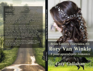 Bride Lottery Fairytales 14 Rory Van Winkle by Caty Callahan | Sweet romances with a fairytale twist