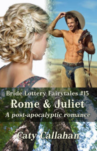 Bride Lottery Fairytales 15 Rome and Juliet by Caty Callahan | Sweet romances with a fairytale twist