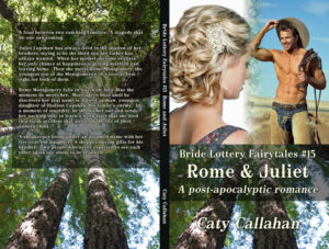 Bride Lottery Fairytales 15 Rome and Juliet by Caty Callahan   Sweet romances with a fairytale twist