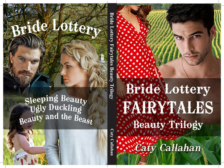 Bride Lottery Fairytales: Beauty Trilogy by Caty Callahan