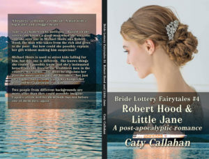 Bride Lottery Fairytales 4 Robert Hood and Little Jane by Caty Callahan | Sweet romances with a fairytale twist