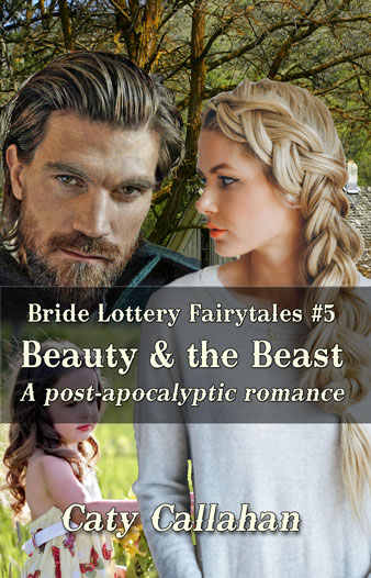 Bride Lottery Fairytales 5 Beauty and the Beast by Caty Callahan | Sweet romances with a fairytale twist