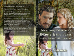 Bride Lottery Fairytales 5 Beauty and the Beast by Caty Callahan   Sweet romances with a fairytale twist