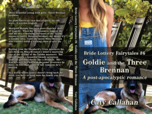 Bride Lottery Fairytales 6 Goldie and the Three Brennan by Caty Callahan | Sweet romances with a fairytale twist