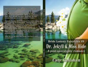 Bride Lottery Fairytales 9 Dr. Jekyll and Miss Hide by Caty Callahan | Sweet romances with a fairytale twist